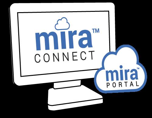 Mira Connect and Mira Portal